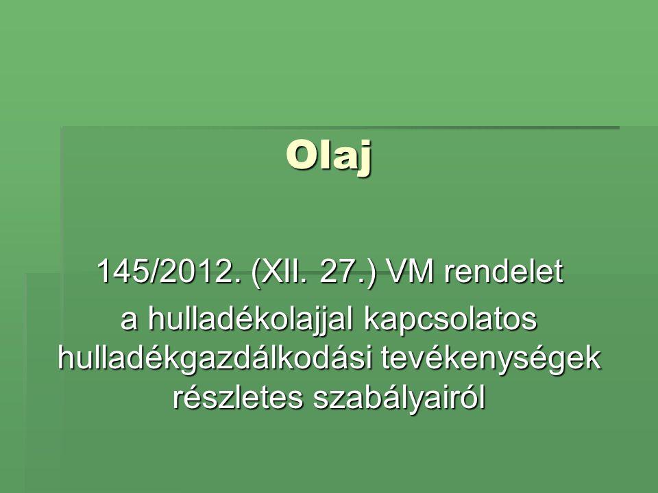 Olaj 145/2012. (XII.