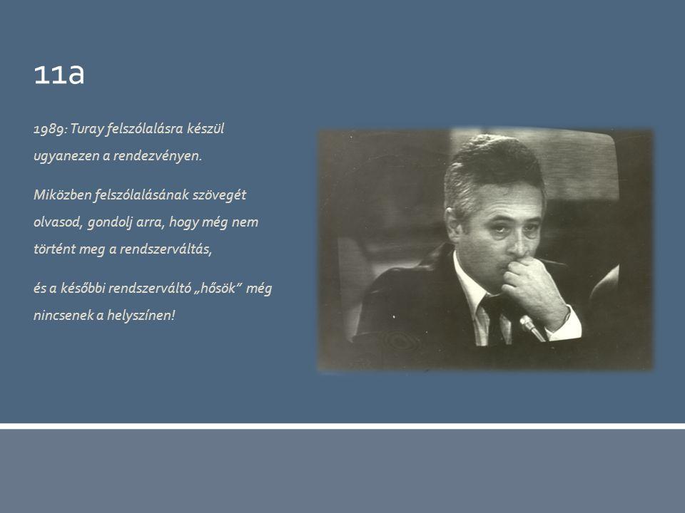 11a 1989: Turay felszólalásra készül ugyanezen a rendezvényen.