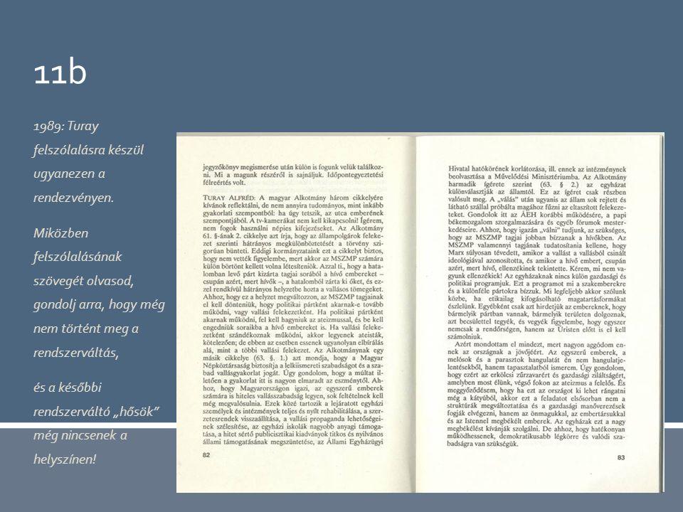 11b 1989: Turay felszólalásra készül ugyanezen a rendezvényen.