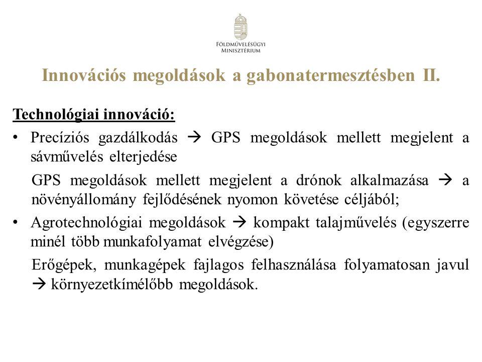 Innovációs megoldások a gabonatermesztésben II.