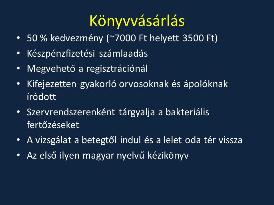 Könyvvásárlás 50 % kedvezmény (~7000 Ft helyett 3500 Ft) Készpénzfizetési számlaadás Megvehető a regisztrációnál Kifejezetten gyakorló orvosoknak és ápolóknak íródott Szervrendszerenként tárgyalja a bakteriális fertőzéseket A vizsgálat a betegtől indul és a lelet oda tér vissza Az első ilyen magyar nyelvű kézikönyv