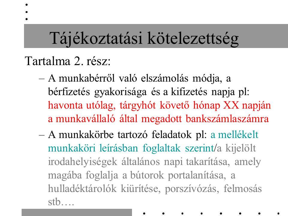 Tájékoztatási kötelezettség Tartalma 2.