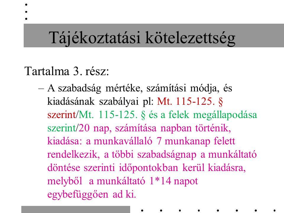 Tájékoztatási kötelezettség Tartalma 3.