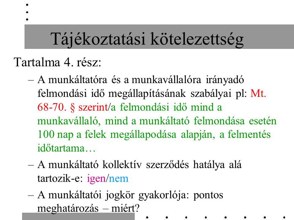 Tájékoztatási kötelezettség Tartalma 4.