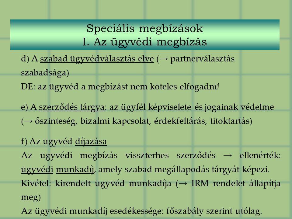 Speciális megbízások I.