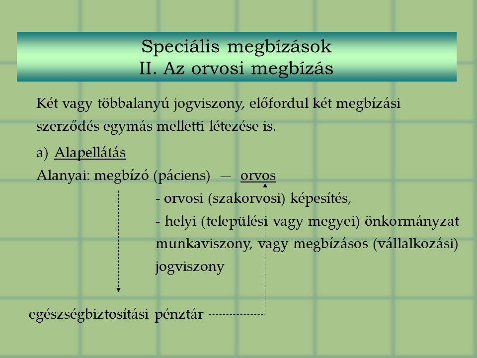 Speciális megbízások II.