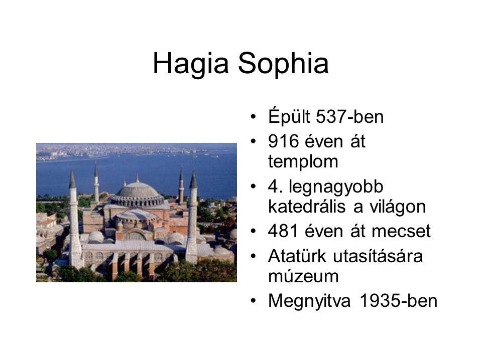 Hagia Sophia Épült 537-ben 916 éven át templom 4.