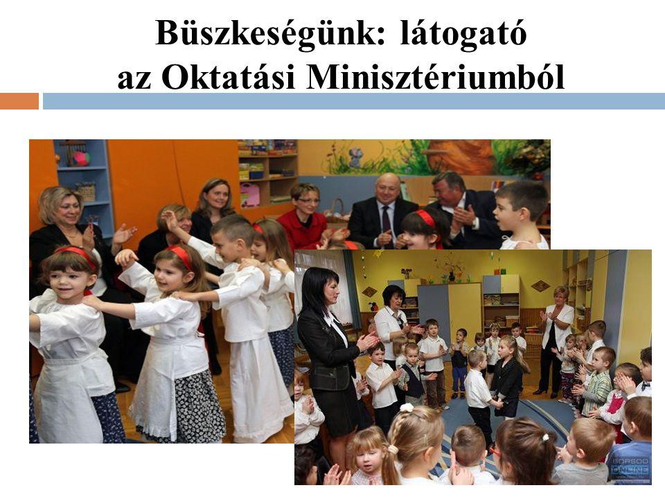 Büszkeségünk: látogató az Oktatási Minisztériumból