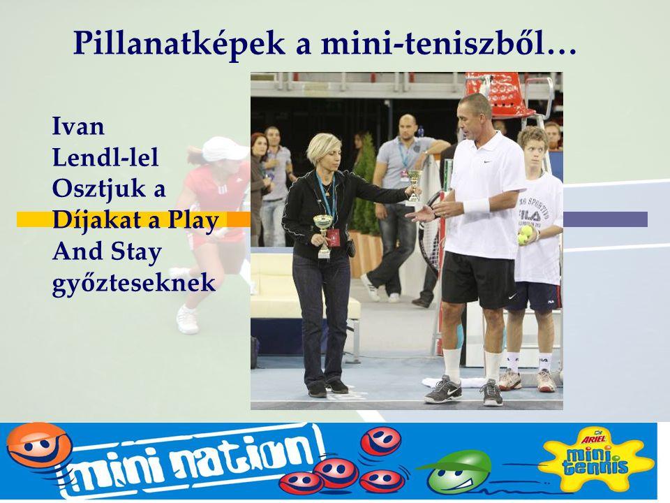 Budapest Oct2005 Mike Barrell Ivan Lendl-lel Osztjuk a Díjakat a Play And Stay győzteseknek Pillanatképek a mini-teniszből…
