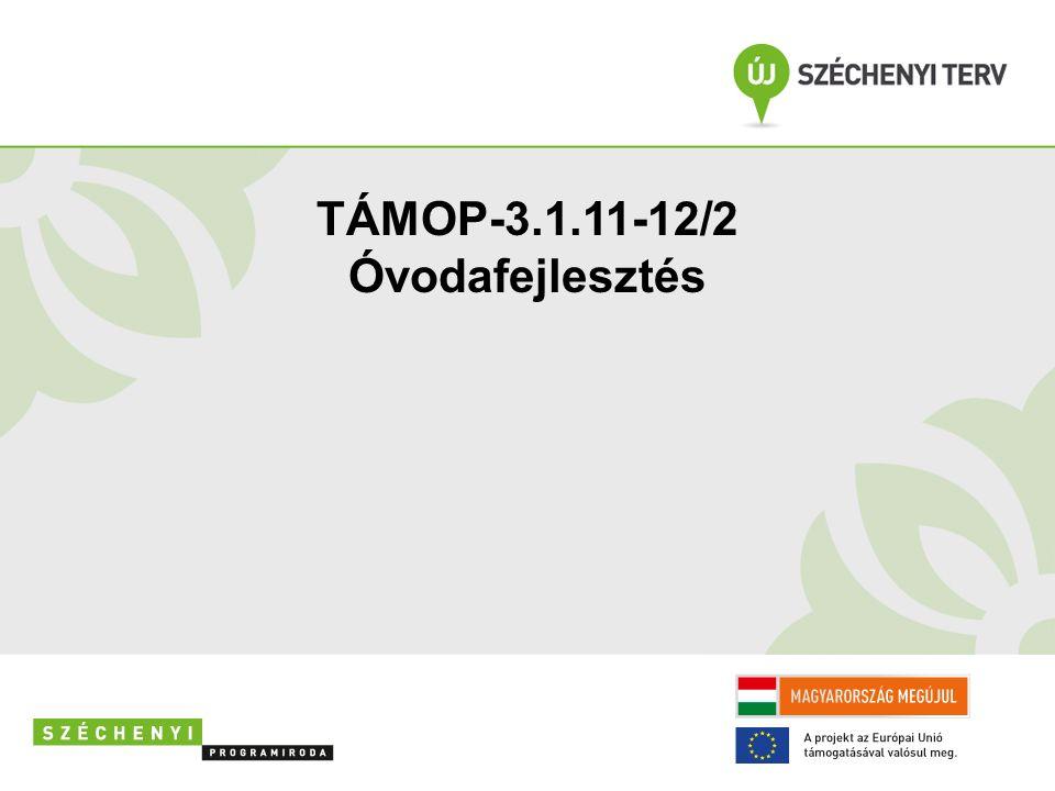 TÁMOP-3.1.11-12/2 Óvodafejlesztés