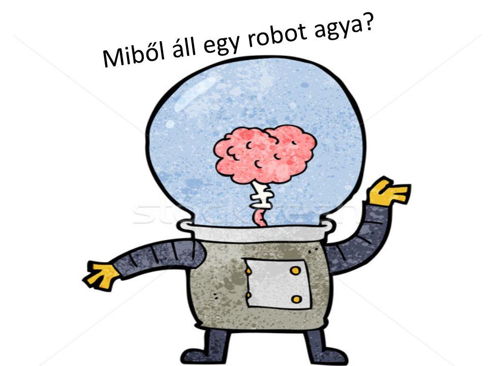 Miből áll egy robot agya