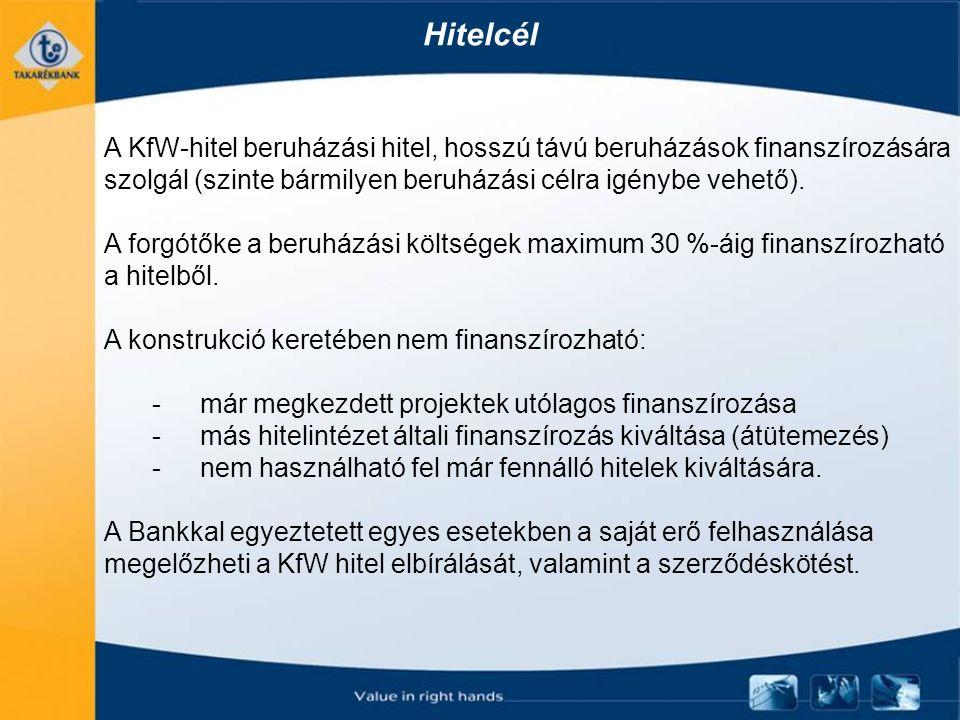Hitelcél A KfW-hitel beruházási hitel, hosszú távú beruházások finanszírozására szolgál (szinte bármilyen beruházási célra igénybe vehető).