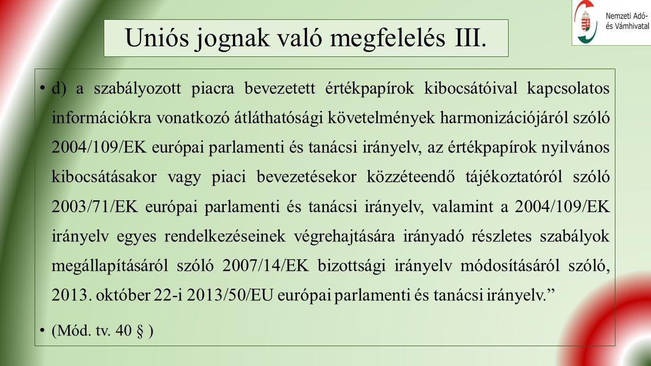 Uniós jognak való megfelelés III.