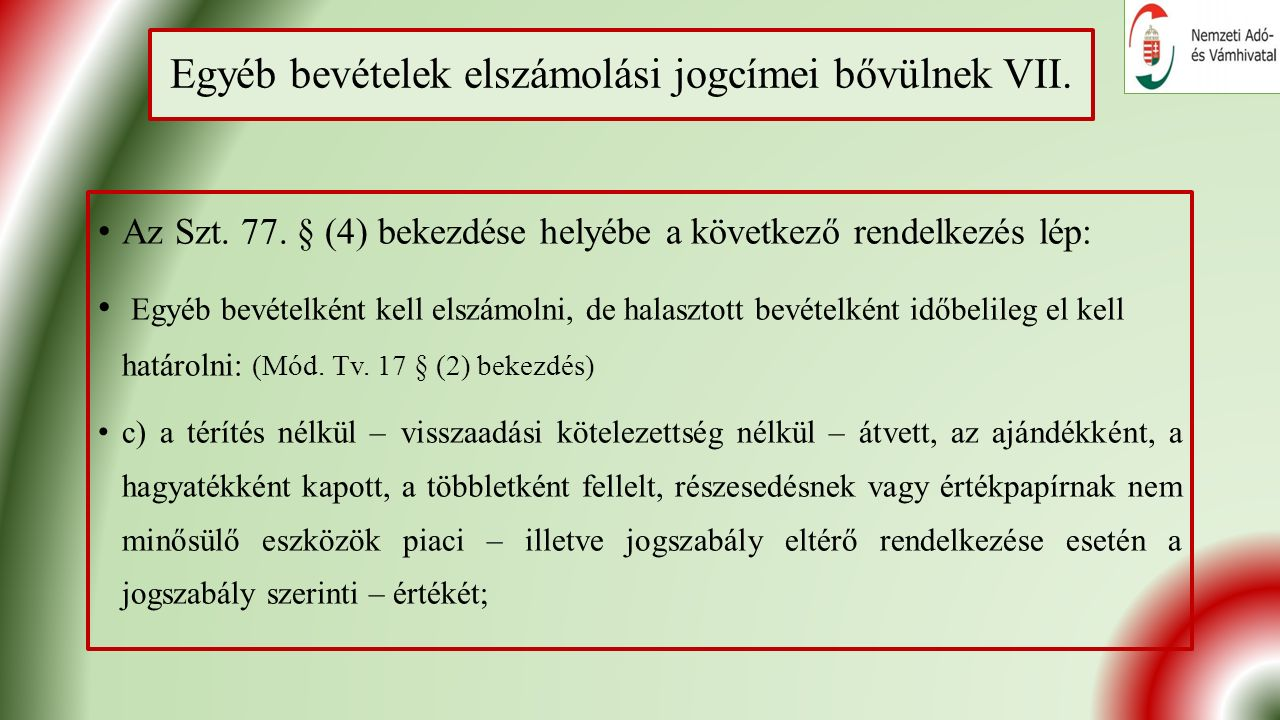 Egyéb bevételek elszámolási jogcímei bővülnek VII.