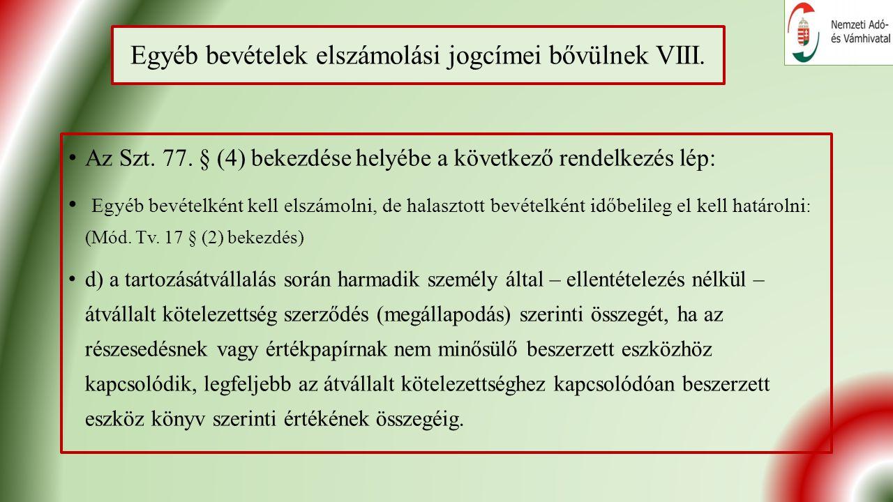 Egyéb bevételek elszámolási jogcímei bővülnek VIII.
