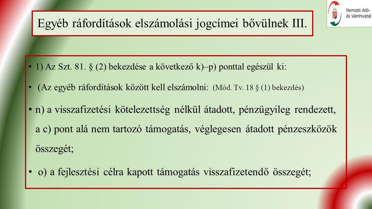 Egyéb ráfordítások elszámolási jogcímei bővülnek III.