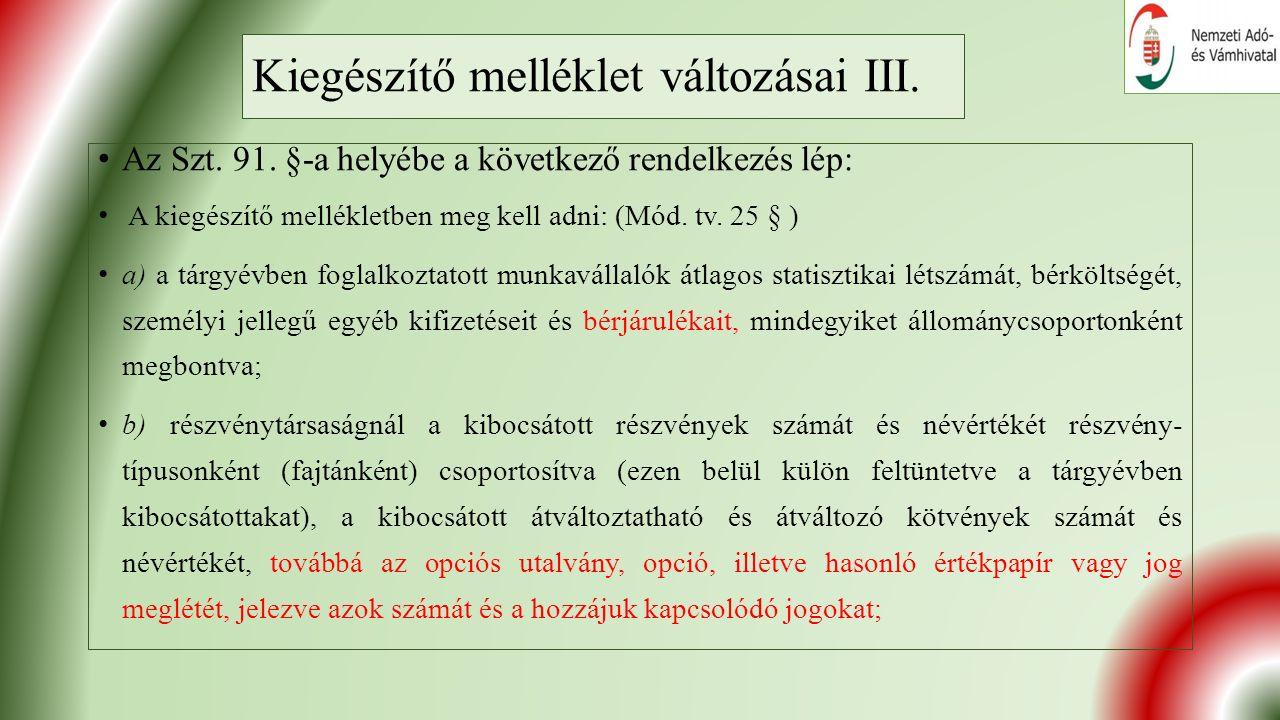 Kiegészítő melléklet változásai III. Az Szt. 91.