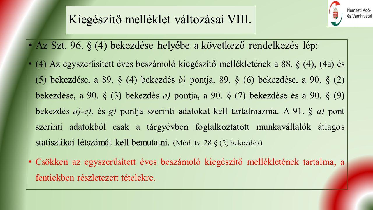 Kiegészítő melléklet változásai VIII. Az Szt. 96.