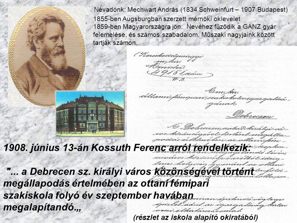 1908. június 13-án Kossuth Ferenc arról rendelkezik: