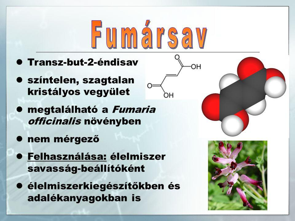 Transz-but-2-éndisav színtelen, szagtalan kristályos vegyület megtalálható a Fumaria officinalis növényben nem mérgező Felhasználása: élelmiszer savasság-beállítóként élelmiszerkiegészítőkben és adalékanyagokban is
