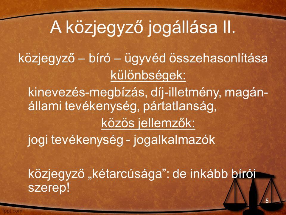 A közjegyző jogállása III.1.