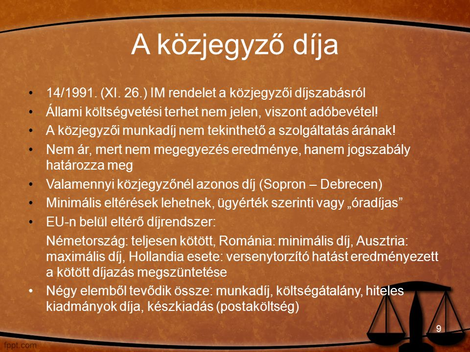 A közjegyző díja 14/1991. (XI.