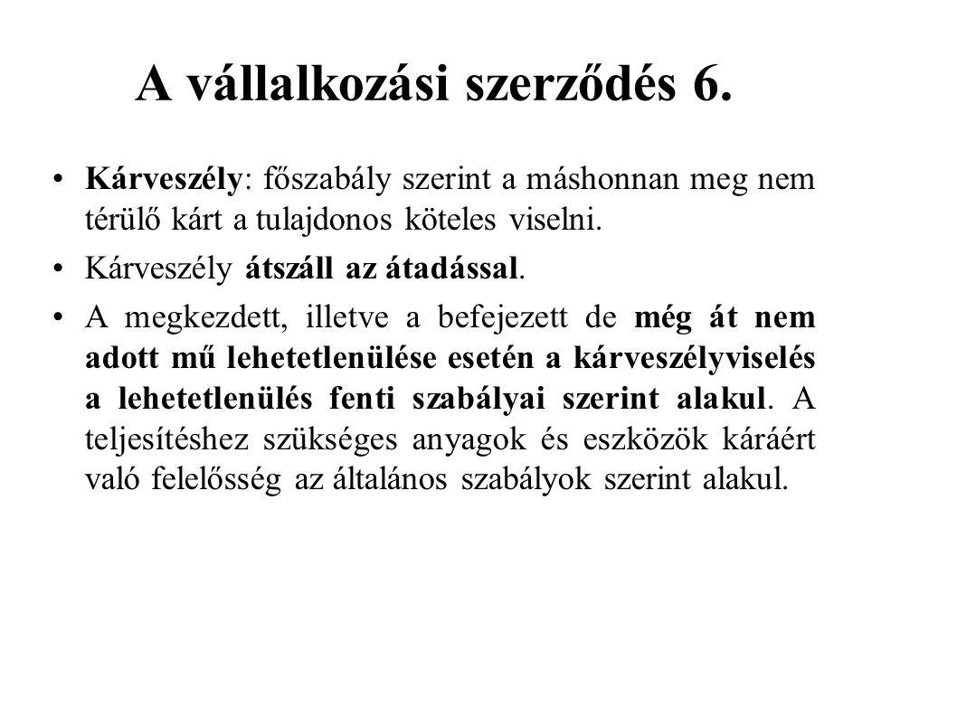 A vállalkozási szerződés 6.