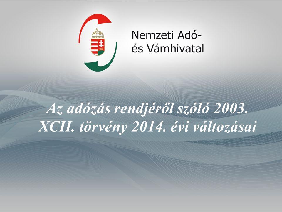 Az adózás rendjéről szóló 2003. XCII. törvény 2014. évi változásai