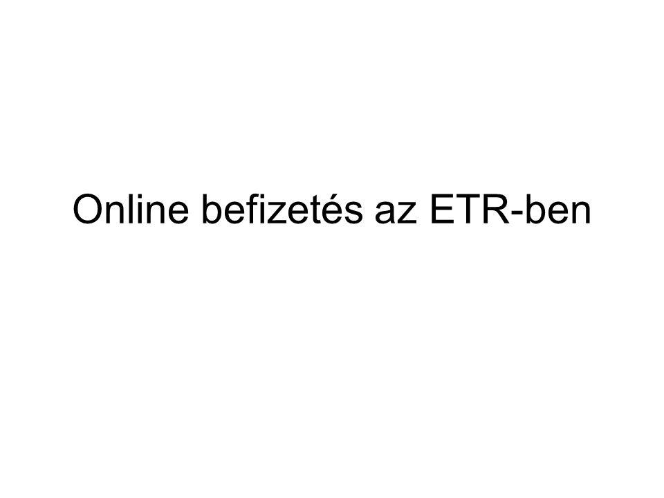 Online befizetés az ETR-ben