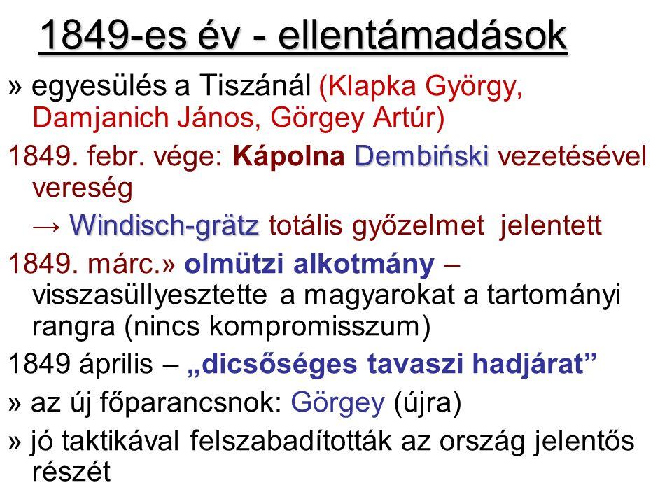 1849-es év - ellentámadások » egyesülés a Tiszánál (Klapka György, Damjanich János, Görgey Artúr) Dembiński 1849. febr. vége: Kápolna Dembiński vezeté