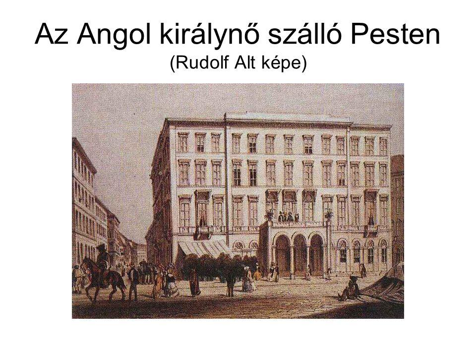 Az Angol királynő szálló Pesten (Rudolf Alt képe)