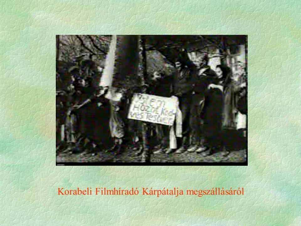 Korabeli Filmhíradó Kárpátalja megszállásáról