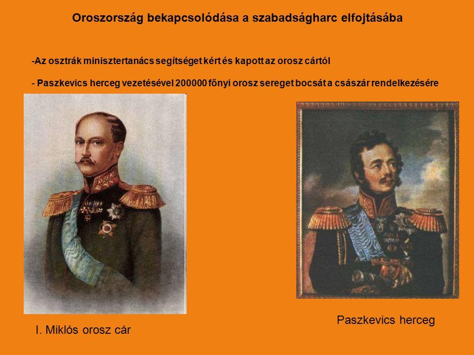 I. Miklós orosz cár Paszkevics herceg -Az osztrák minisztertanács segítséget kért és kapott az orosz cártól - Paszkevics herceg vezetésével 200000 főn