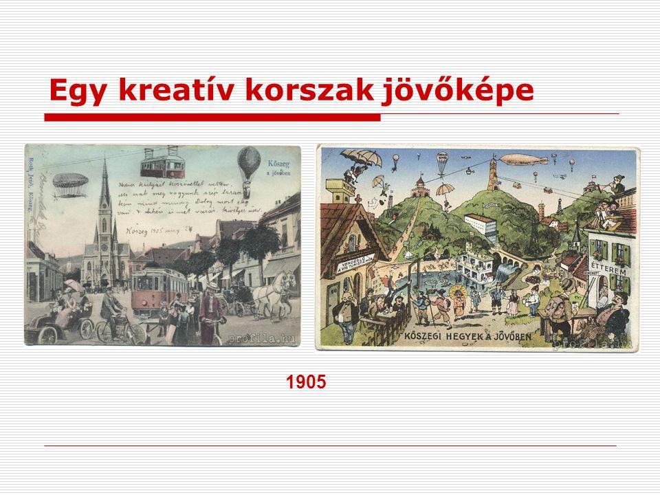 Egy kreatív korszak jövőképe 1905