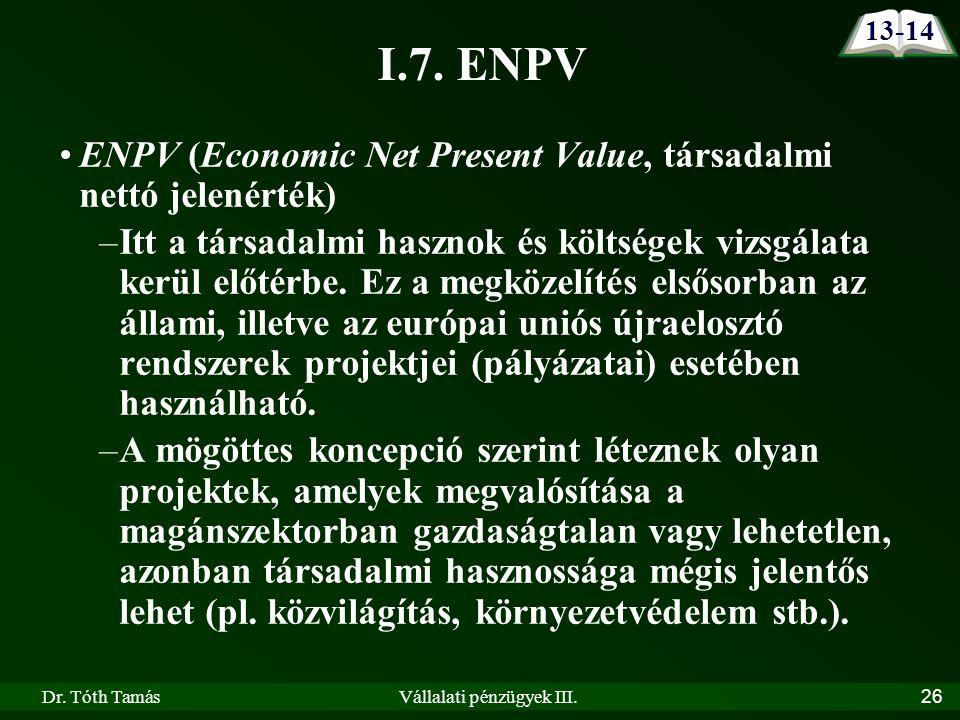 Dr. Tóth TamásVállalati pénzügyek III. 26 I.7.
