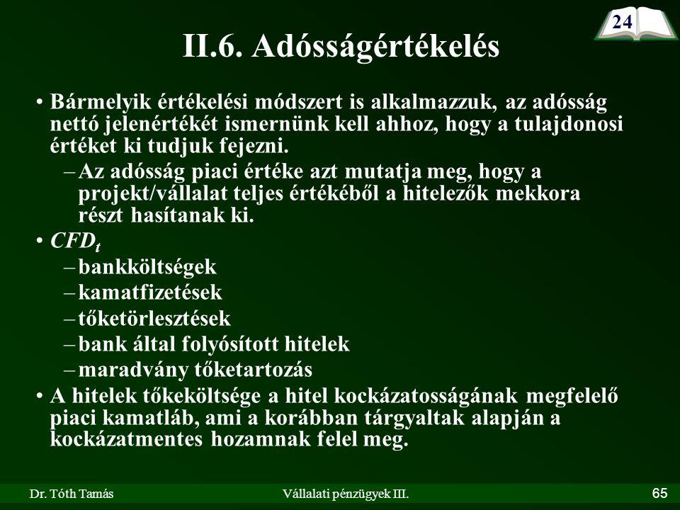 Dr. Tóth TamásVállalati pénzügyek III.65 II.6.