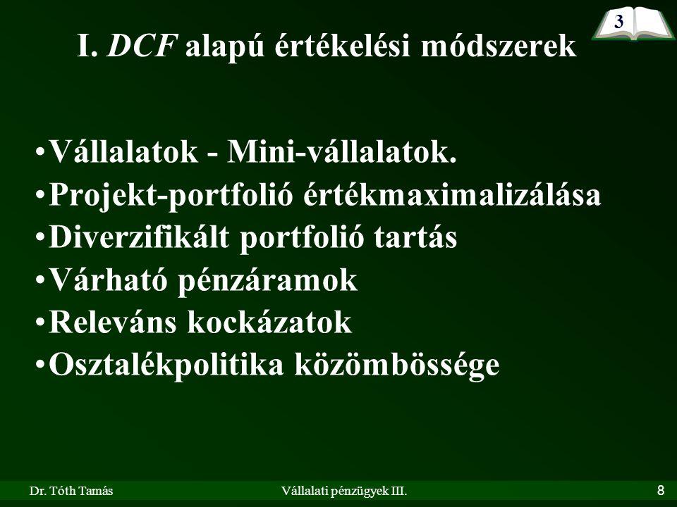 Dr. Tóth TamásVállalati pénzügyek III. 8 I.