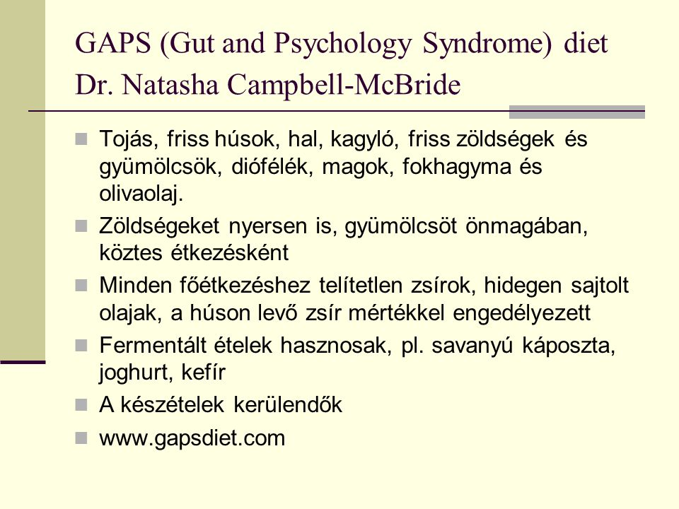 GAPS (Gut and Psychology Syndrome) diet Dr.