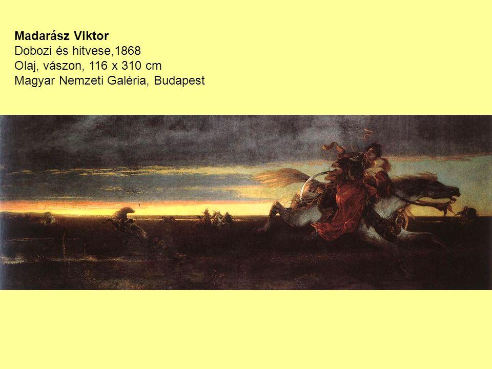 Madarász Viktor Dobozi és hitvese,1868 Olaj, vászon, 116 x 310 cm Magyar Nemzeti Galéria, Budapest