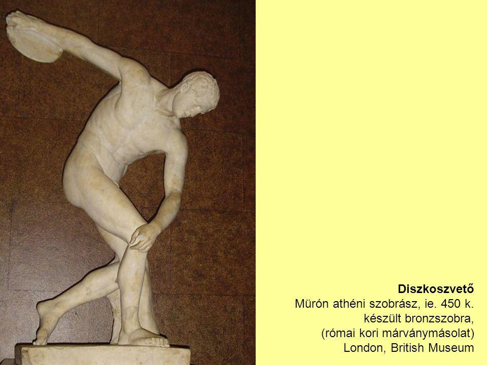 Diszkoszvető Mürón athéni szobrász, ie. 450 k.