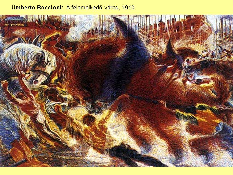 Umberto Boccioni: A felemelkedő város, 1910