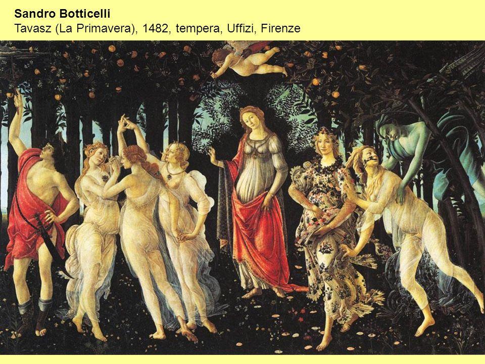 Sandro Botticelli Tavasz (La Primavera), 1482, tempera, Uffizi, Firenze