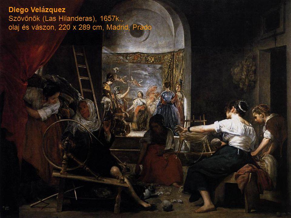 Diego Velázquez Szövőnők (Las Hilanderas), 1657k., olaj és vászon, 220 x 289 cm, Madrid, Prado