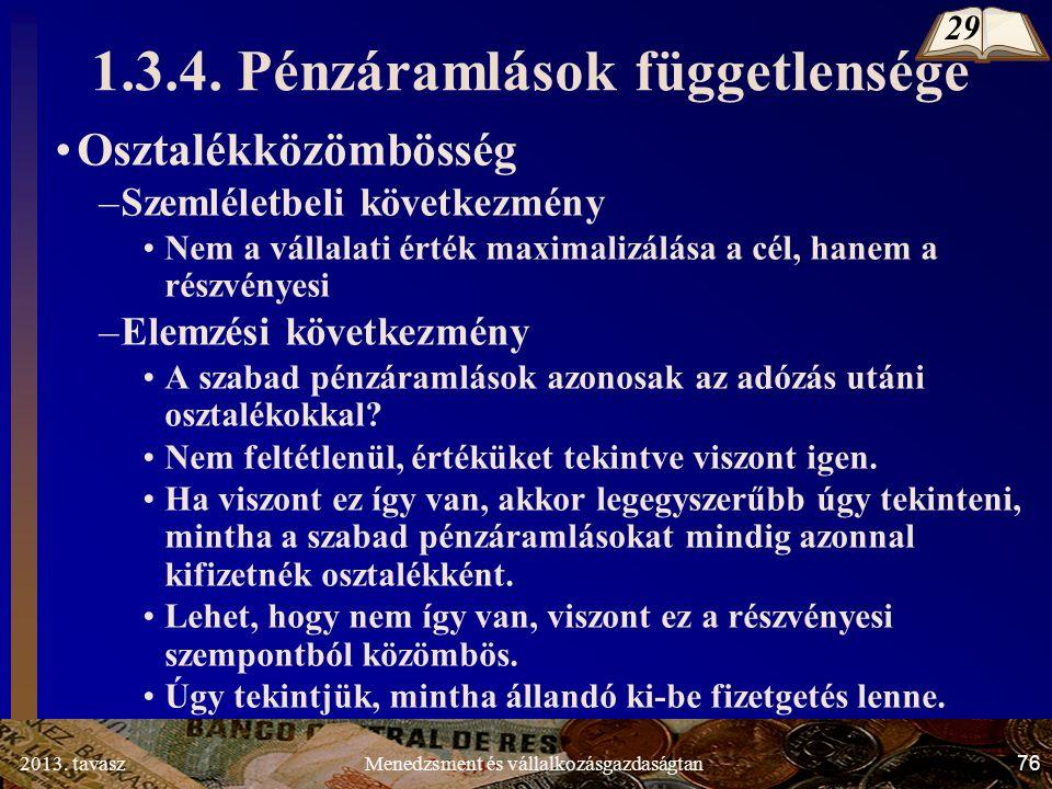 2013. tavasz 76 Menedzsment és vállalkozásgazdaságtan 1.3.4.