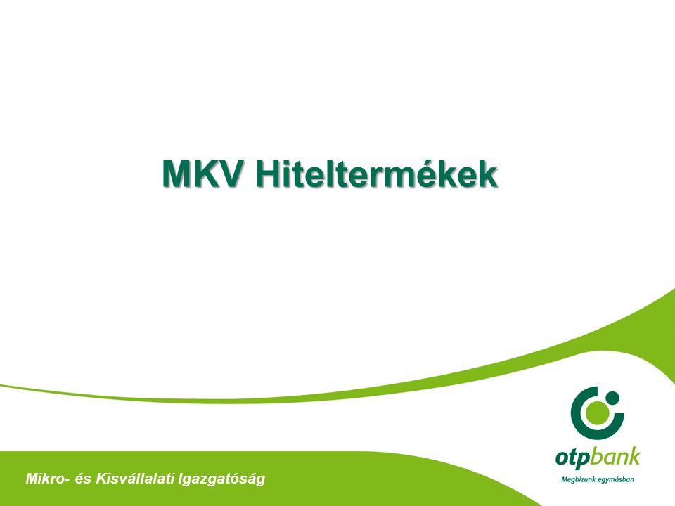 MKV Hiteltermékek Mikro- és Kisvállalati Igazgatóság
