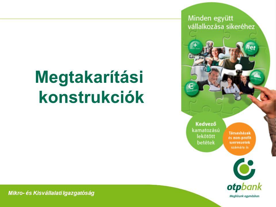 Megtakarítási konstrukciók Mikro- és Kisvállalati Igazgatóság