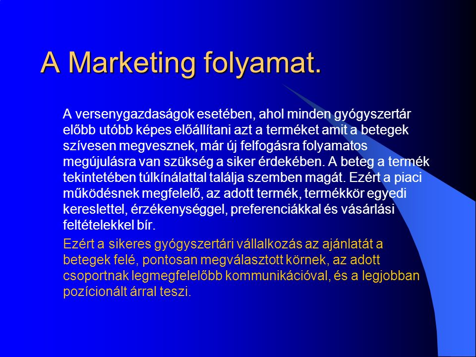 A Marketing folyamat.