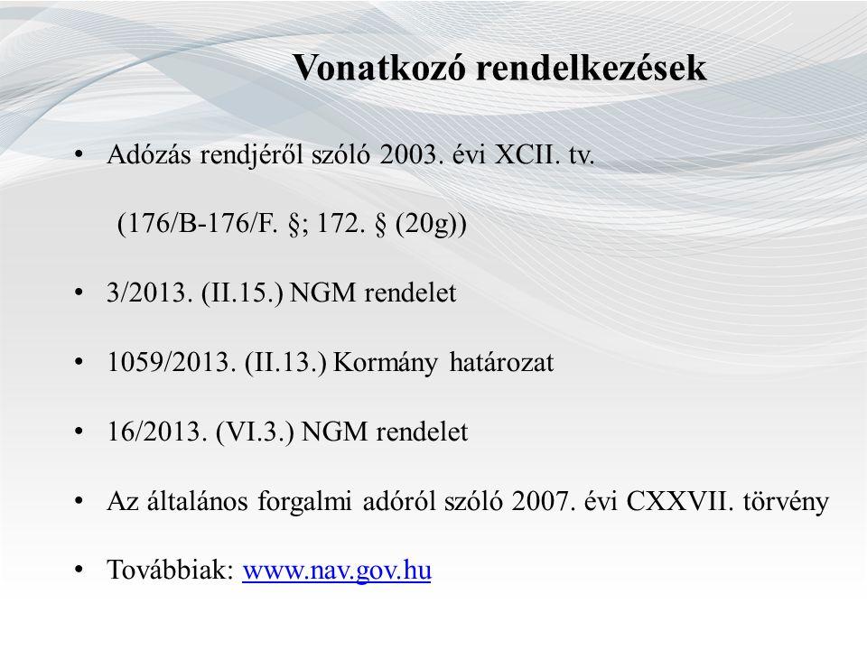 Vonatkozó rendelkezések Adózás rendjéről szóló 2003.