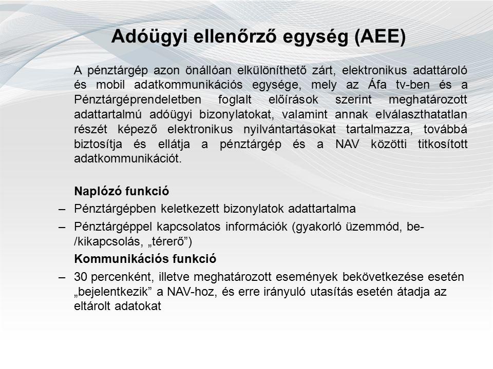 Online- Offline működés Online működés – elektronikus hírközlő hálózaton keresztül (nem internetkapcsolat) –AEE-be épített SIM kártya segítségével Offline működés – egyedi mentesítés –A hálózat az adóalany önhibáján kívül nem áll rendelkezésre –Állami adóhatóság engedélye (Nemzeti Média és Hírközlési Hatóság állásfoglalása alapján) –PTGM nyomtatvány – PTGOPTA nyomtatvány –Online pénztárgép használata kötelező, de az online adatszolgáltatási kötelezettség alól mentesül!