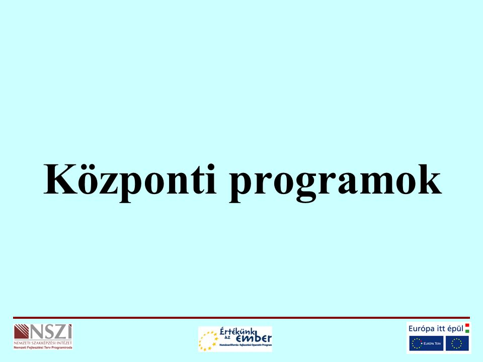 Központi programok